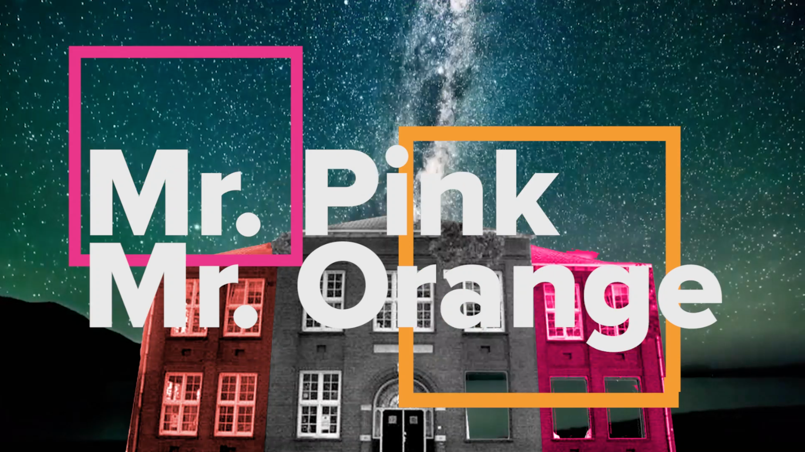 Mr.Pink&Mr.Orange